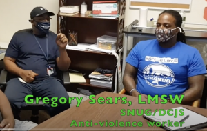 Day 5 - August 18 - Gregory Sears, LMSW, SNUG/DCJS Anti-violence advocate